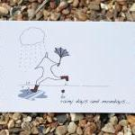 A6 Rainy days and Mondays card (ano..